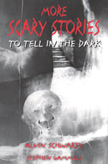 『More Scary Stories to Tell in the Dark』