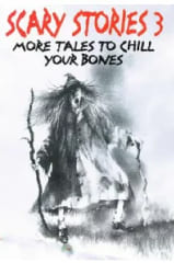 『Scary Stories 3: More Tales to Chill Your Bones』
