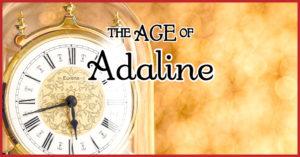 『アデライン 100年目の恋』